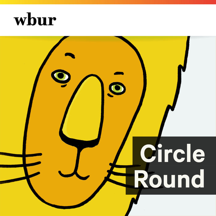 NPR - Circle Round PODCAST